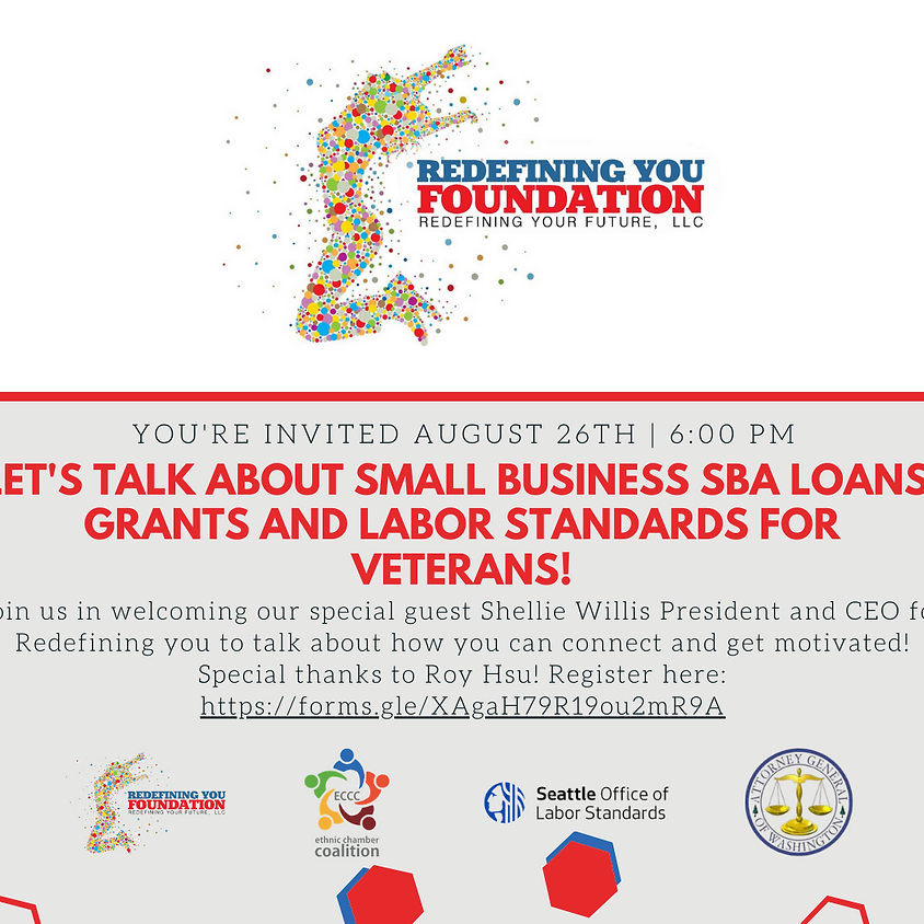 Let's talk about SBA Loans, Grants and Labor Standards for Veterans