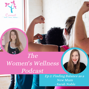 Ep. 2: Finding Balance as a New Mum