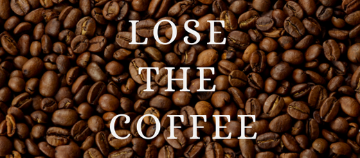 Ditch The Coffee
