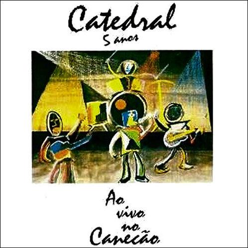 CD Catedral Ao Vivo No Canecão...(Raridade)