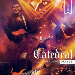 Catedral 25 Anos Volume 2