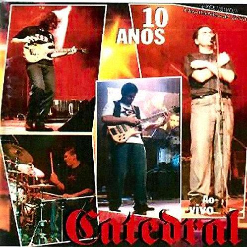 CD Duplo Catedral 10 Anos Ao Vivo... (Raridade)
