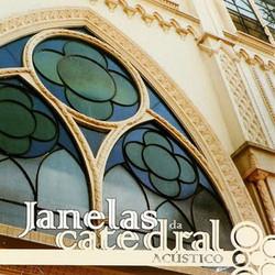 Janelas Da Catedral Acústico