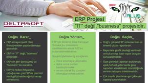 """Tiger3 ERP projeleri değil """"business"""" projeleridir."""