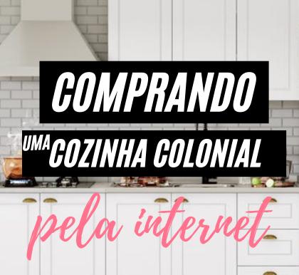Comprando uma cozinha americana/colonial pela internet