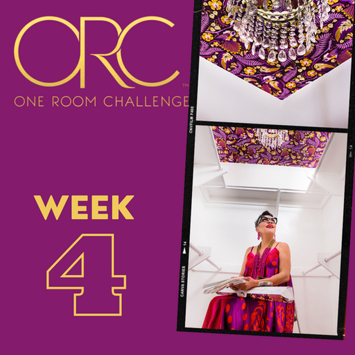ONE ROOM CHALLENGE - WEEK 4