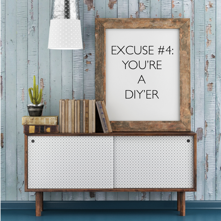 Excuse #4
