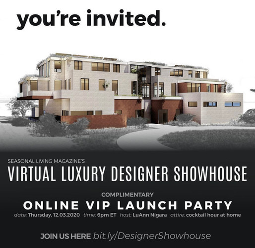 YOU'RE INVITED: SEASONAL LIVING MAGAZINE'S VIRTUAL DESIGNER SHOWHOUSE