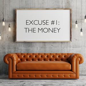 Excuse #1