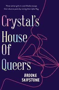 Crystal House of Queers_final.jpg