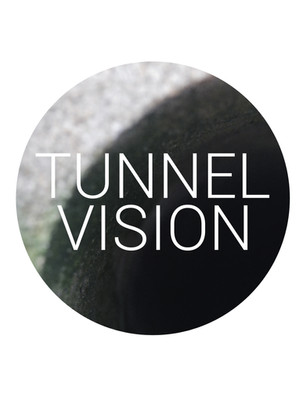 TUNNEL VISION - VIDEO, PHOTOGRAPHY & EDITORIAL