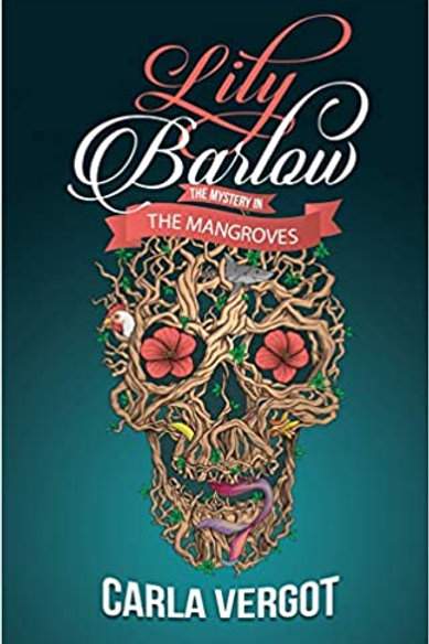 Lily Barlow: The Mystery in the Mangrove