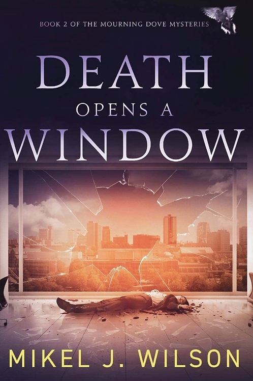 Death Opens a Window