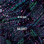 """Galaxy7 Single """"in the blue"""" cover"""