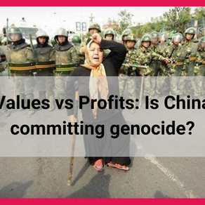 Values vs Profits: Is China committing genocide?
