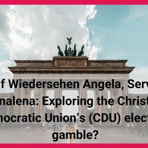 Auf Wiedersehen Angela, Servus Annalena: Exploring the Christian Democratic Union's (CDU) electoral