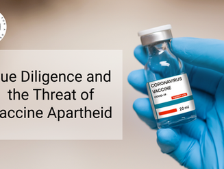 Due Diligence and the Threat of Vaccine Apartheid