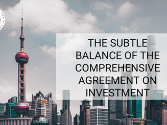 The Subtle Balance of the Comprehensive Agreement on Investment