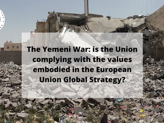 The Yemeni War: is the EU complying with the values embodied in the European Union Global Strategy?