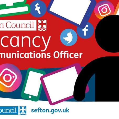 A vacancy has arisen in Sefton Council for a full time Communications Officer