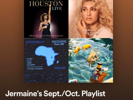 Jermaine's Sept./Oct. Playlist
