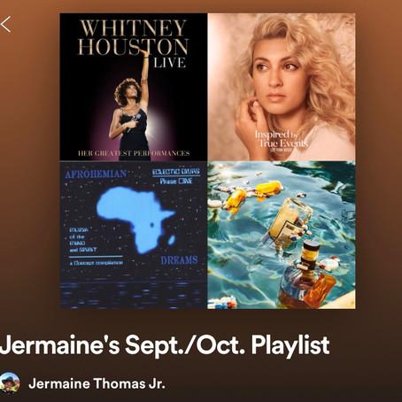 Jermaine's Sept./Oct. Playlist