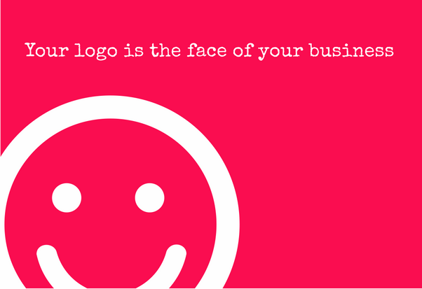 Your Logo is the Face of your Business