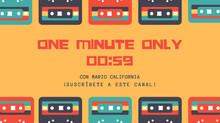 One Minute Only el canal de los consejos