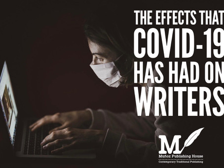 The Effects that COVID-19 Has Had on Writers