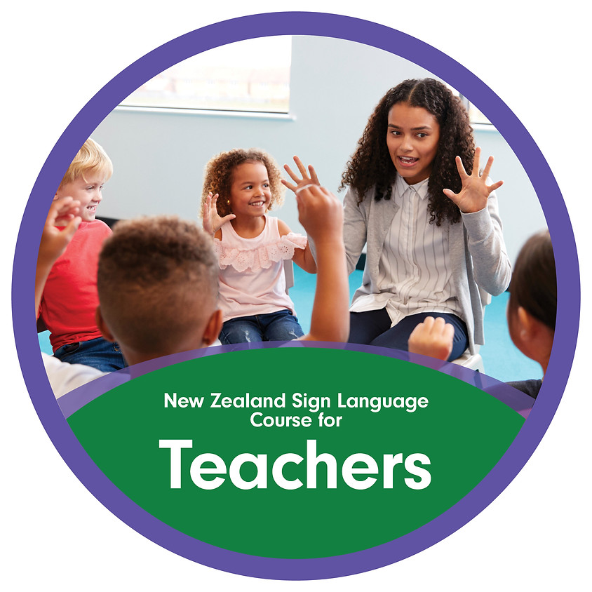 NZSL for Teachers Online - Part 1