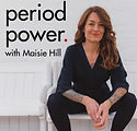 MaisieHill_PeriodPower_Podcast_graphic_3