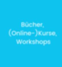 Bücher,_Kurse,_Workshops.png