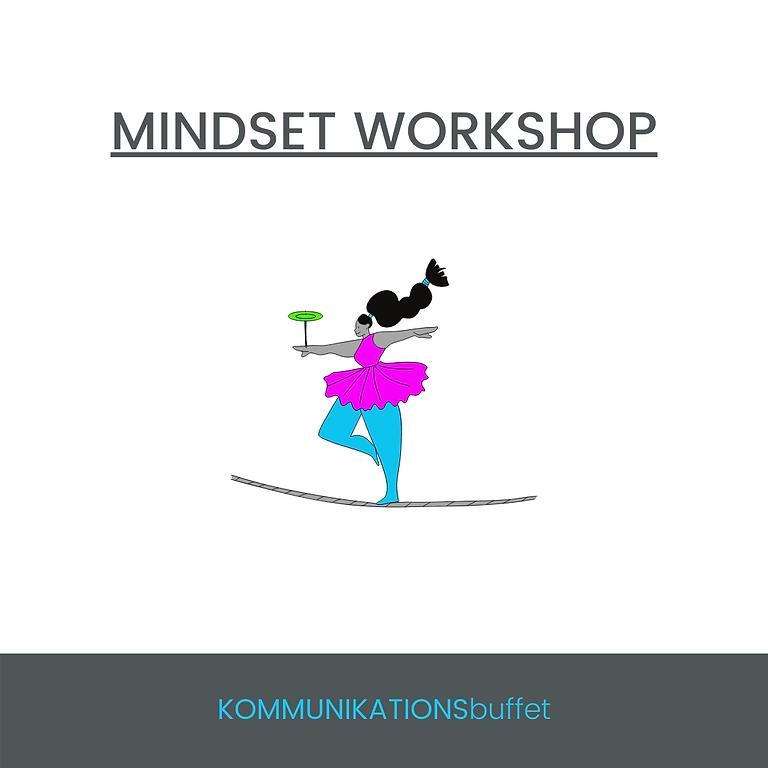 MINDSET in Balance - WORKSHOP 5/21