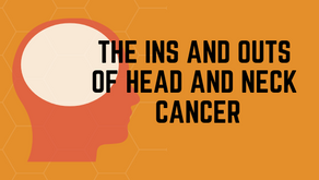 The Ins and Outs of Head and Neck Cancer