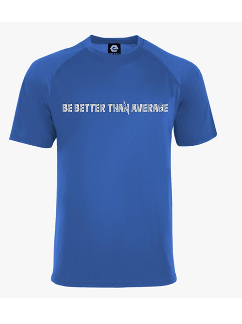 Be Better Than Average Workout Tee