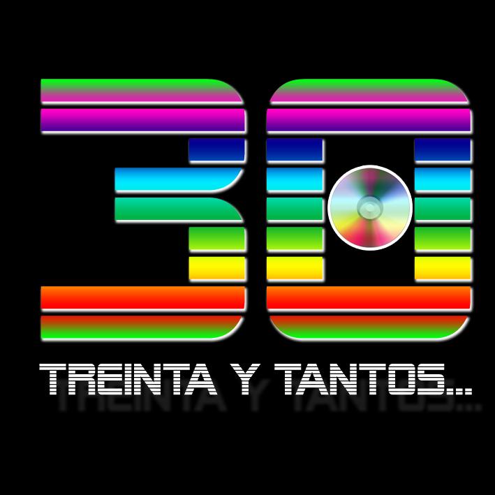 30 Y TANTOS