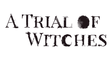 A Trial of Witches Text