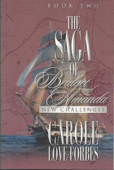 The Saga of Bridget and Amanda, New Challenges, Carole Love Forbes