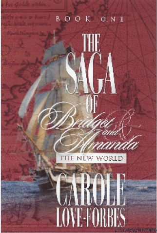 The Saga of Bridget and Amanda, The New World, Carole Love Forbes