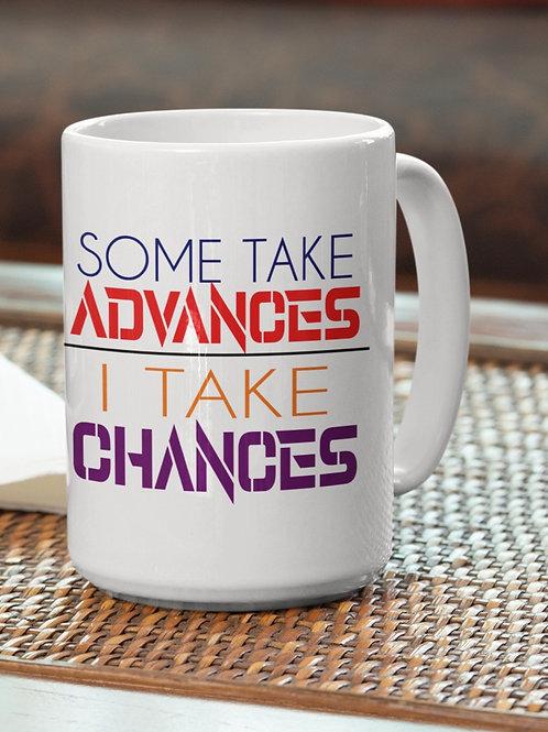 Advances/ Chances