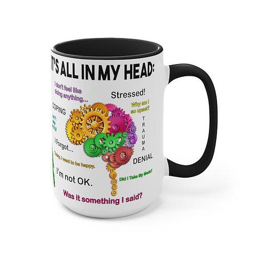 STOP THE STIGMA/ It's all in my head Deluxe Mug