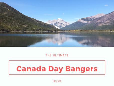 Canada Long Weekend Bangers 2.0