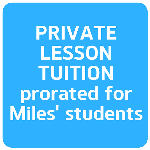 Pro-rated tuition (Miles' students only)