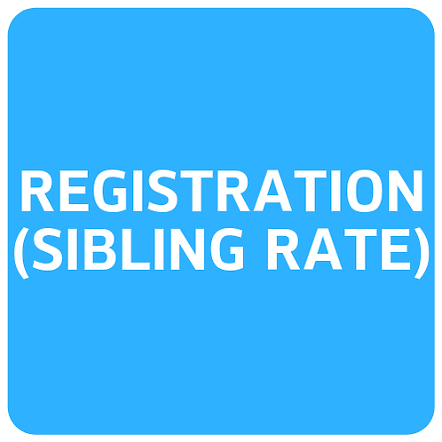 Registration Fee (sibling rate for camp)