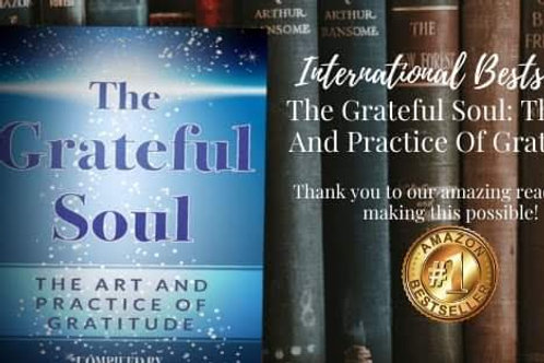 Grateful Soul : The Art and Practice of Gratitude