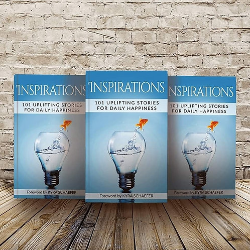 Inspirations 101 Uplifting Stories for Daily Happiness