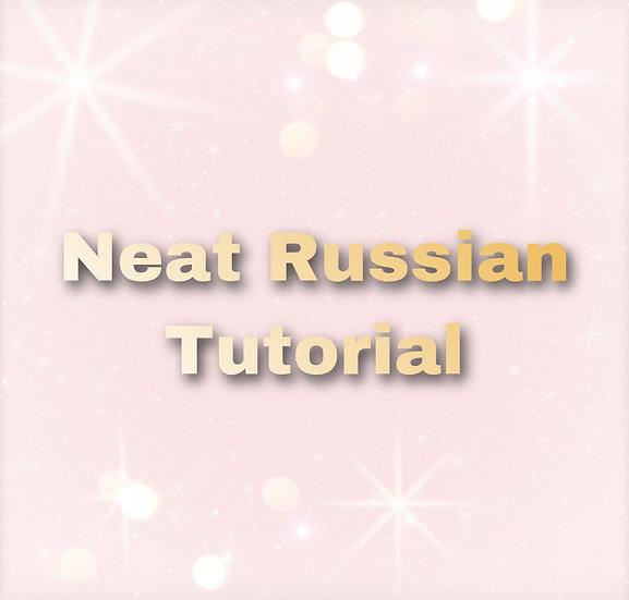 Neat Russian Tutorial