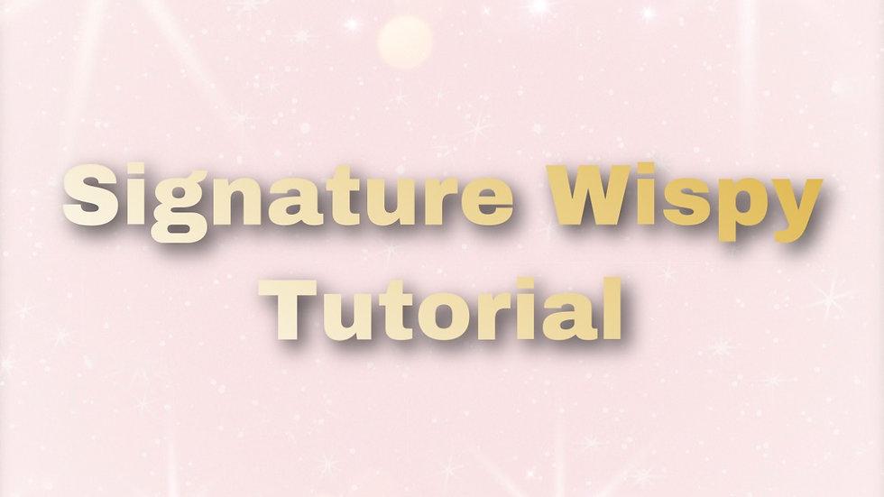 Signature Wispy Tutorial