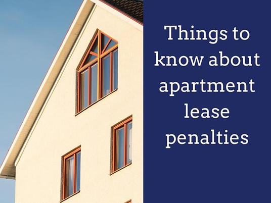 Things to know about apartment lease penalties