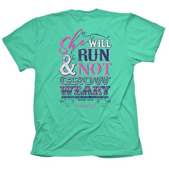 Cherished Girl Christian T-Shirt Run And Not Grow Weary Isaiah 40:31